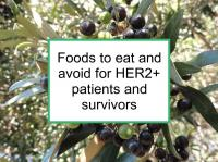 Foods to eat and avoid for HER2+ breast cancer
