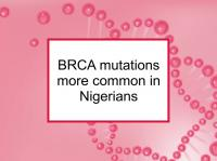 BRCA mutations common in Nigerians