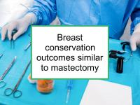 Breast conservation similar to mastectomy