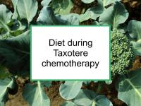 Diet during Taxotere chemotherapy