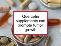 Quercetin supplements can promote tumor growth