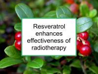 Resveratrol enhances effectiveness of radiotherapy