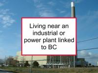 Living near industrial or power plant linked to BC