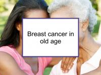 Breast cancer in old age