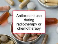 Antioxidant use during radiotherapy or chemotherapy