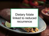 Dietary folate linked to reduced recurrence