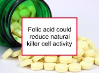Folic acid could reduce natural killer cell activity