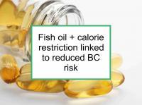 Fish oil + calorie restriction reduces risk