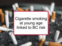 Cigarette smoking at young age linked to BC risk