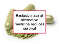 Alternative medicine only reduces survival