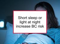 Short sleep or light at night increases risk