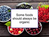 Some foods should always be organic