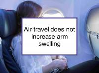 Air travel does not increase arm swelling