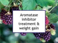 Aromatase inhibitor treatment & weight gain