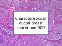 Characteristics of ductal breast cancer and DCIS