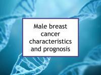 Male breast cancer characteristics and prognosis